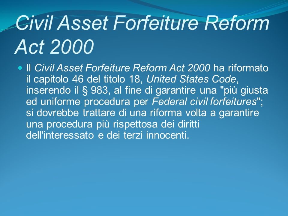 Civil Asset Forfeiture Reform Act 2000