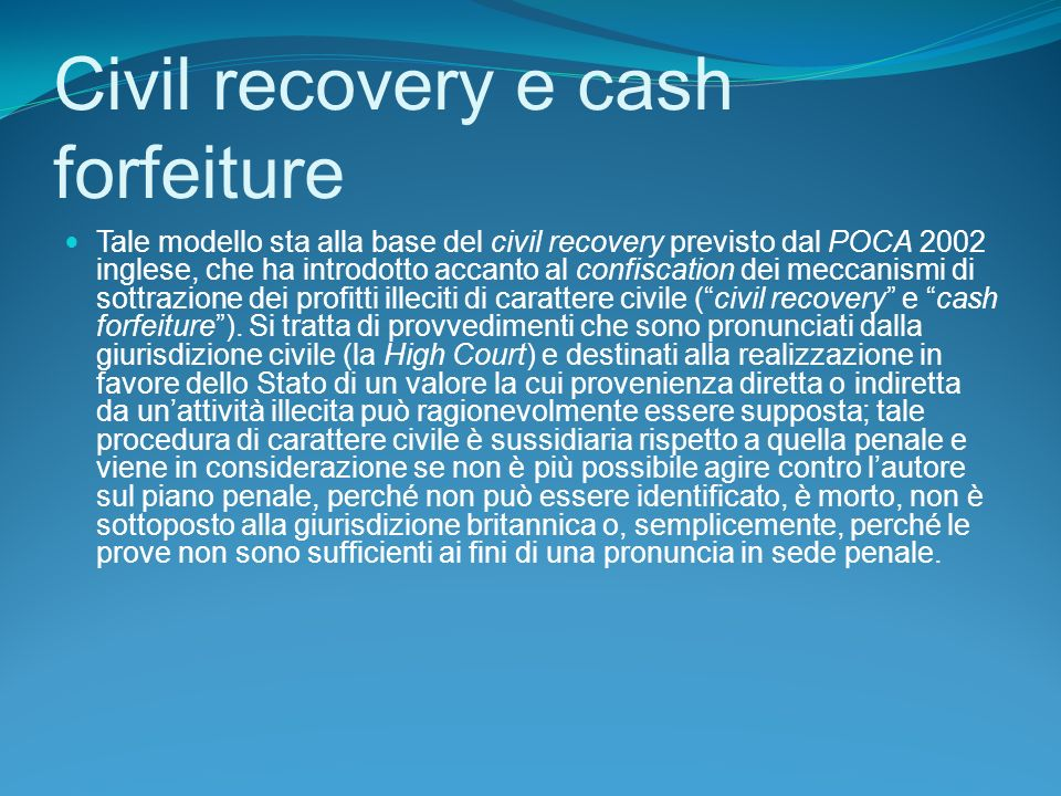 Civil recovery e cash forfeiture