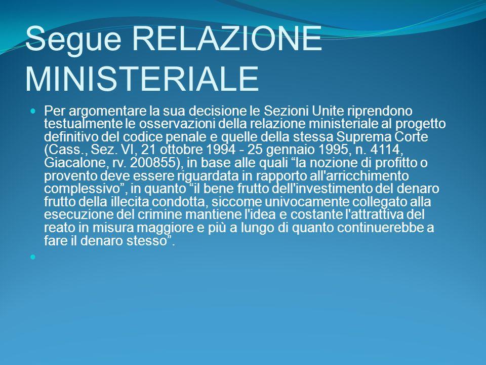Segue RELAZIONE MINISTERIALE
