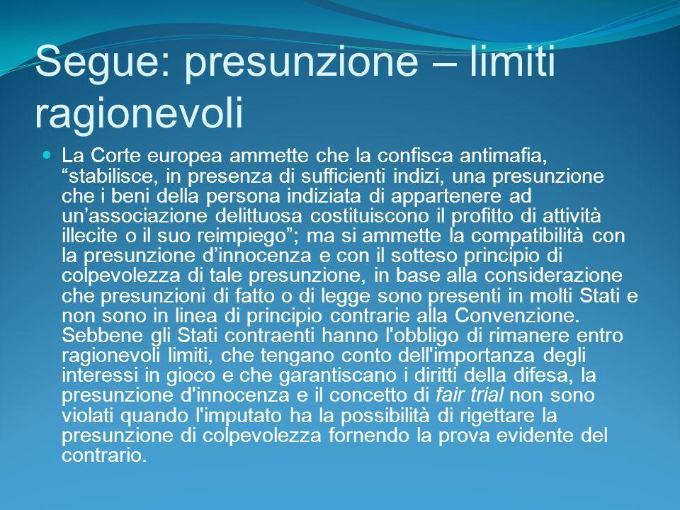 Segue: presunzione – limiti ragionevoli