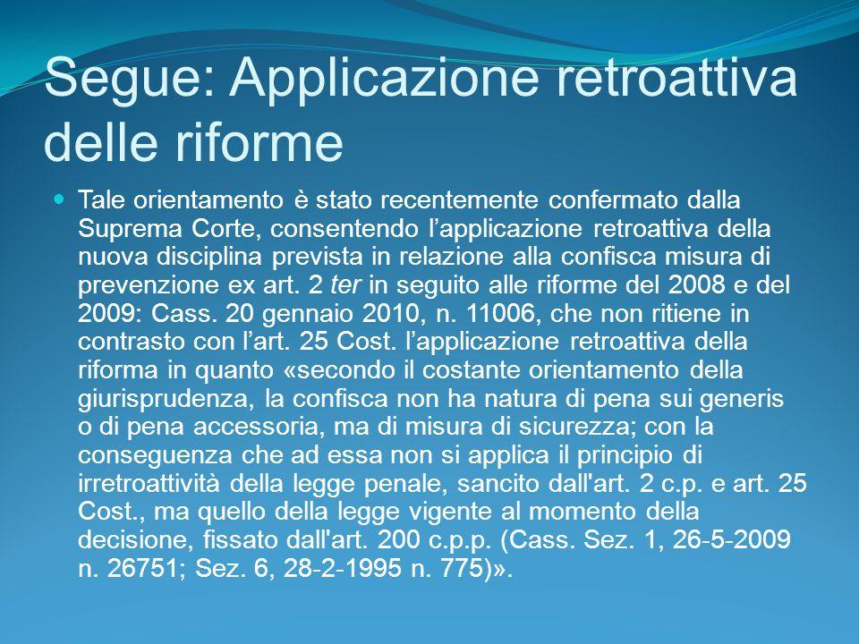 Segue: Applicazione retroattiva delle riforme