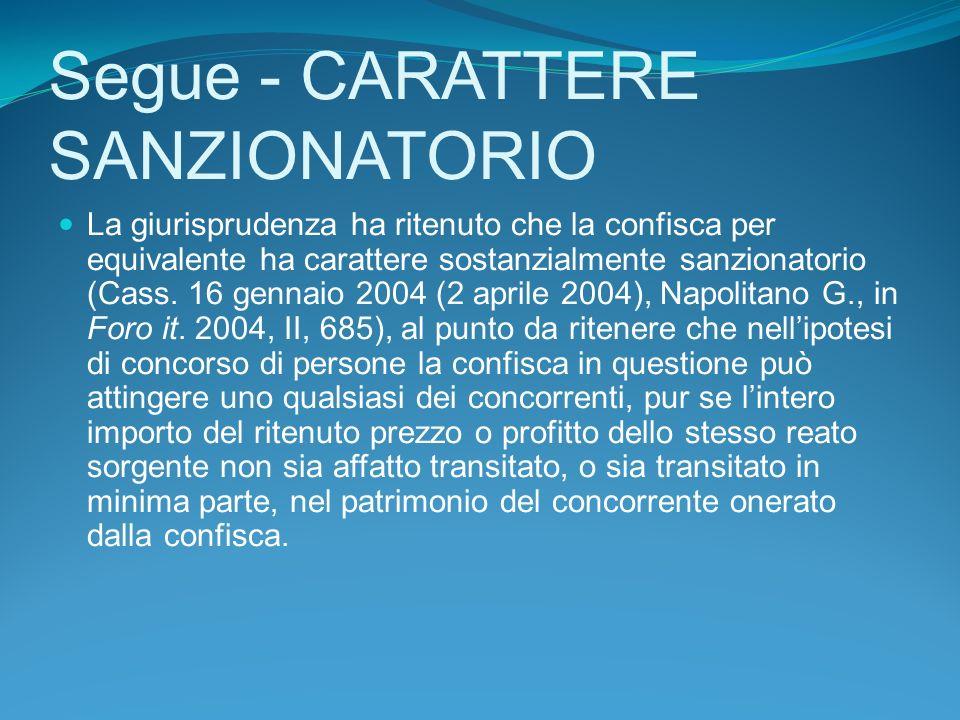 Segue - CARATTERE SANZIONATORIO