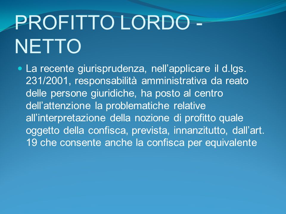 PROFITTO LORDO - NETTO