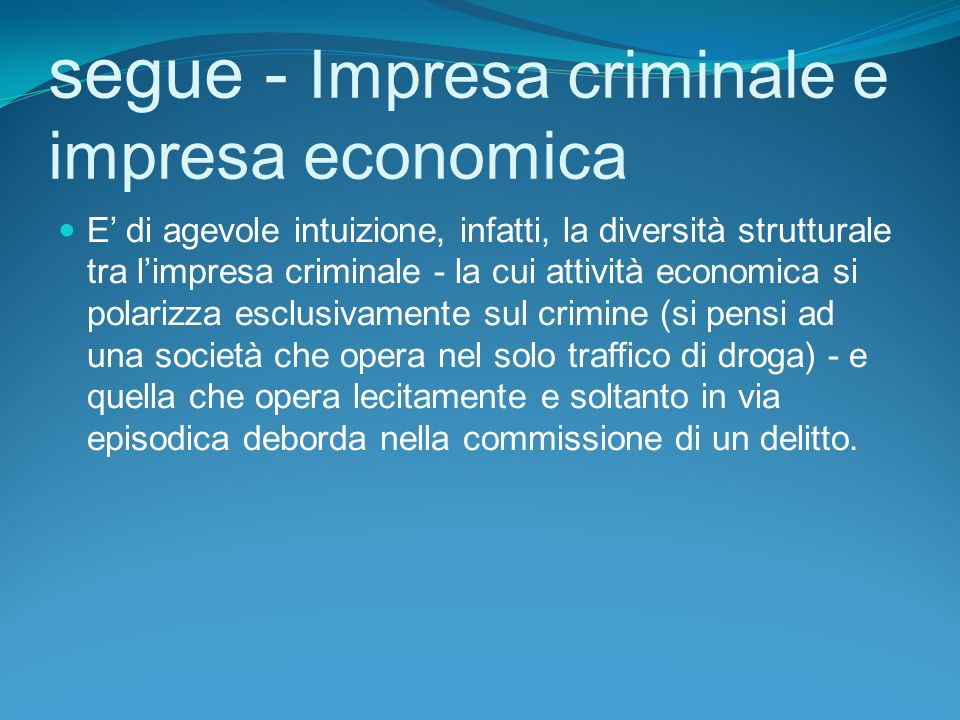 segue - Impresa criminale e impresa economica