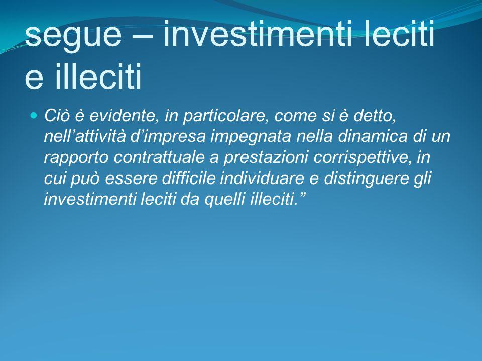 segue – investimenti leciti e illeciti