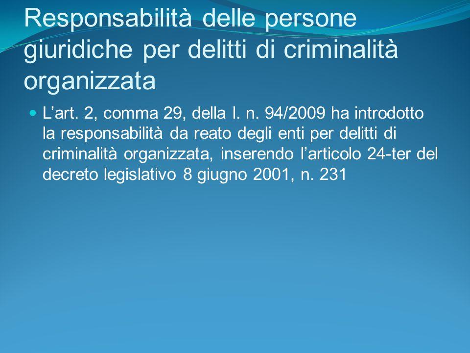 Responsabilità delle persone giuridiche per delitti di criminalità organizzata