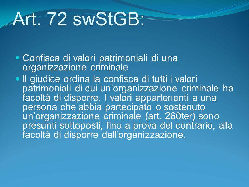 Art. 72 swStGB: Confisca di valori patrimoniali di una organizzazione criminale.