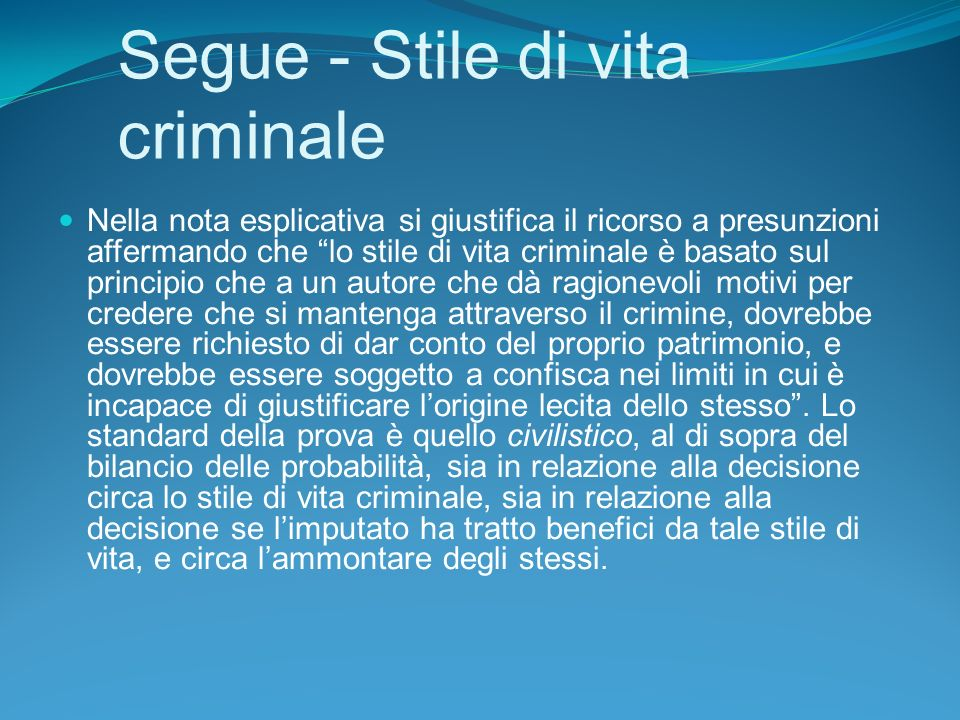 Segue - Stile di vita criminale