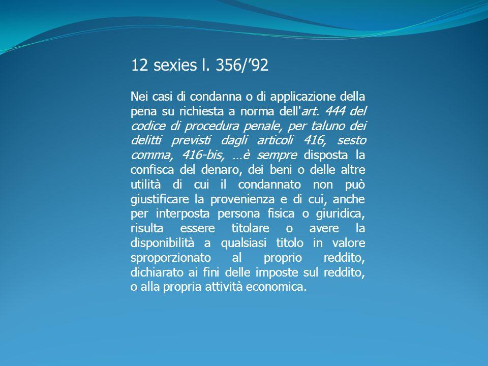 12 sexies l. 356/'92