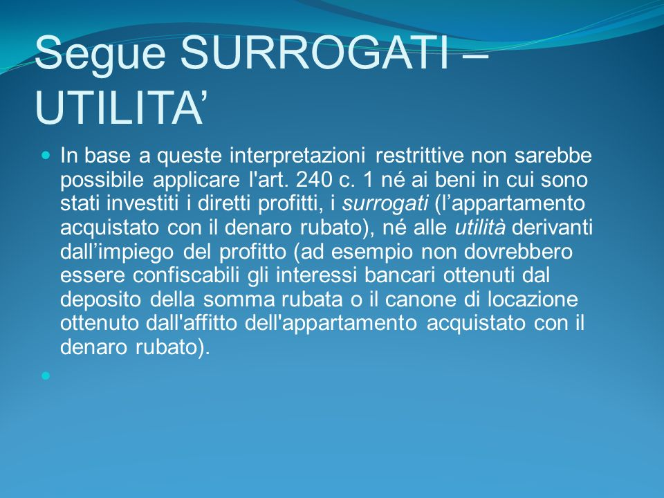 Segue SURROGATI – UTILITA'