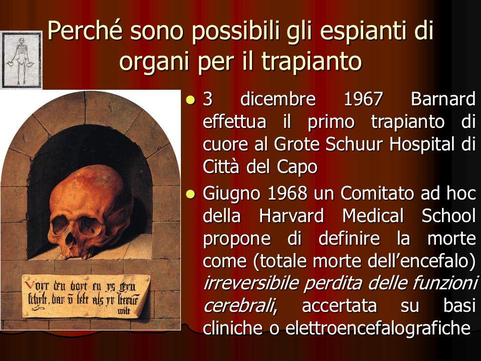 Perché sono possibili gli espianti di organi per il trapianto