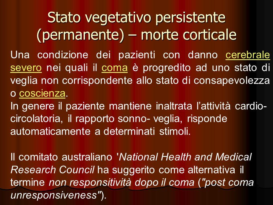 Stato vegetativo persistente (permanente) – morte corticale