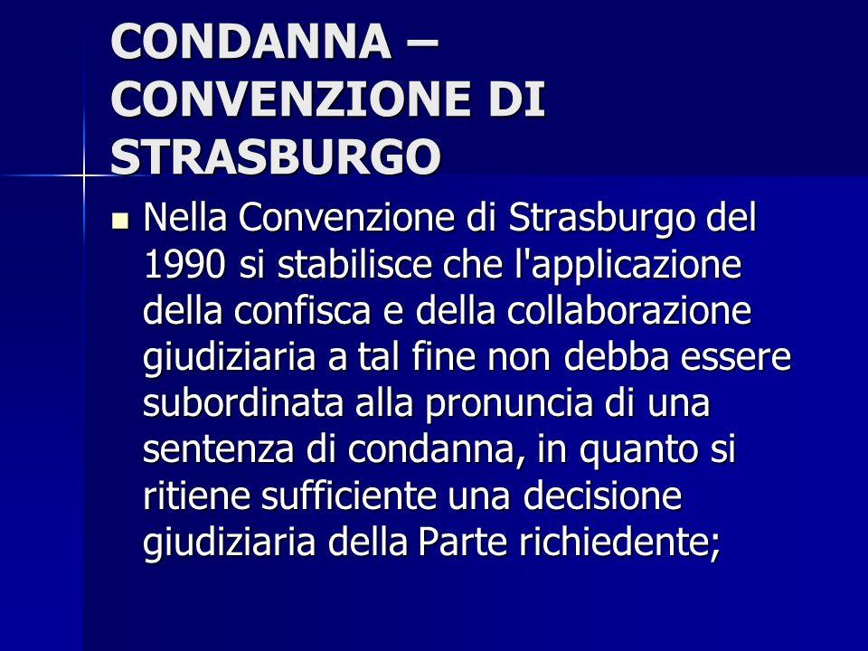 CONDANNA – CONVENZIONE DI STRASBURGO
