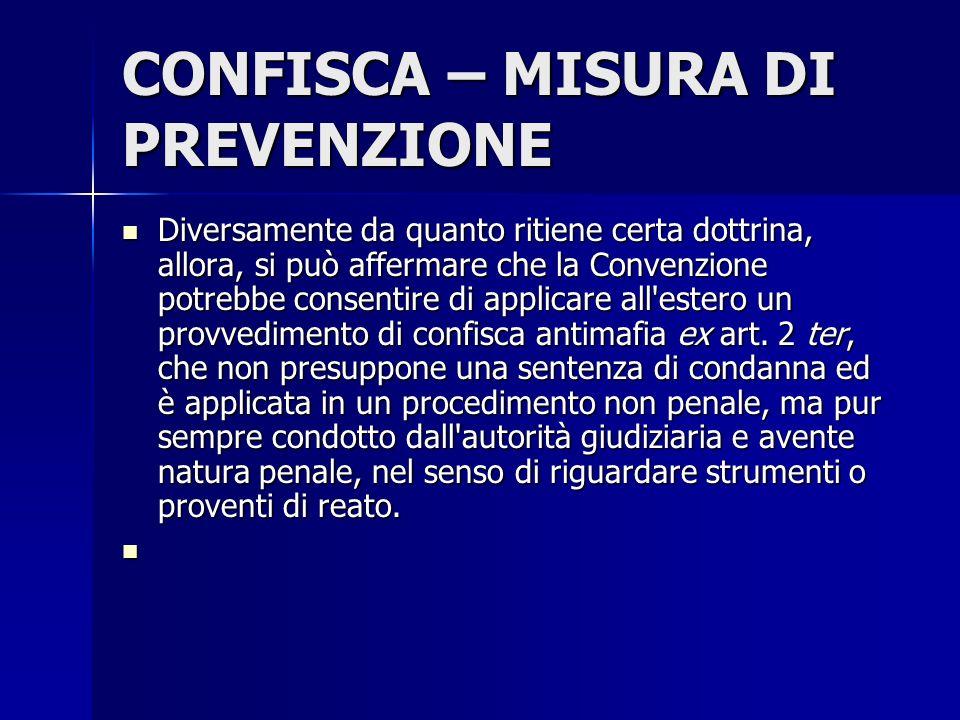 CONFISCA – MISURA DI PREVENZIONE
