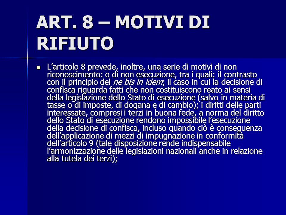 ART. 8 – MOTIVI DI RIFIUTO