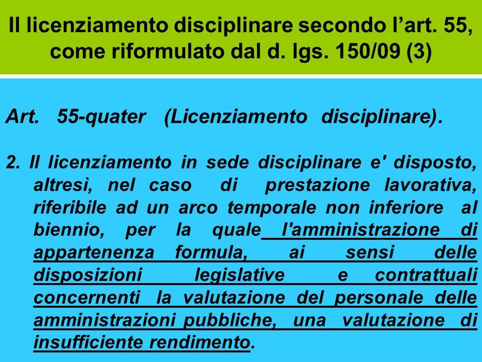 Il licenziamento disciplinare secondo l'art. 55, come riformulato dal d. lgs. 150/09 (3)