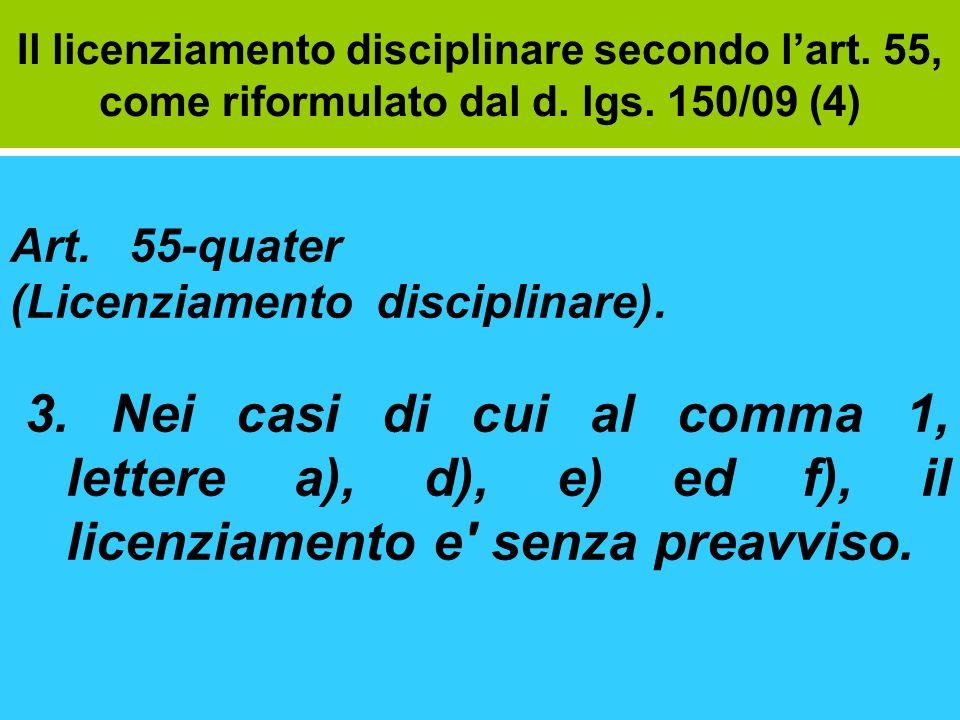 Il licenziamento disciplinare secondo l'art. 55, come riformulato dal d. lgs. 150/09 (4)