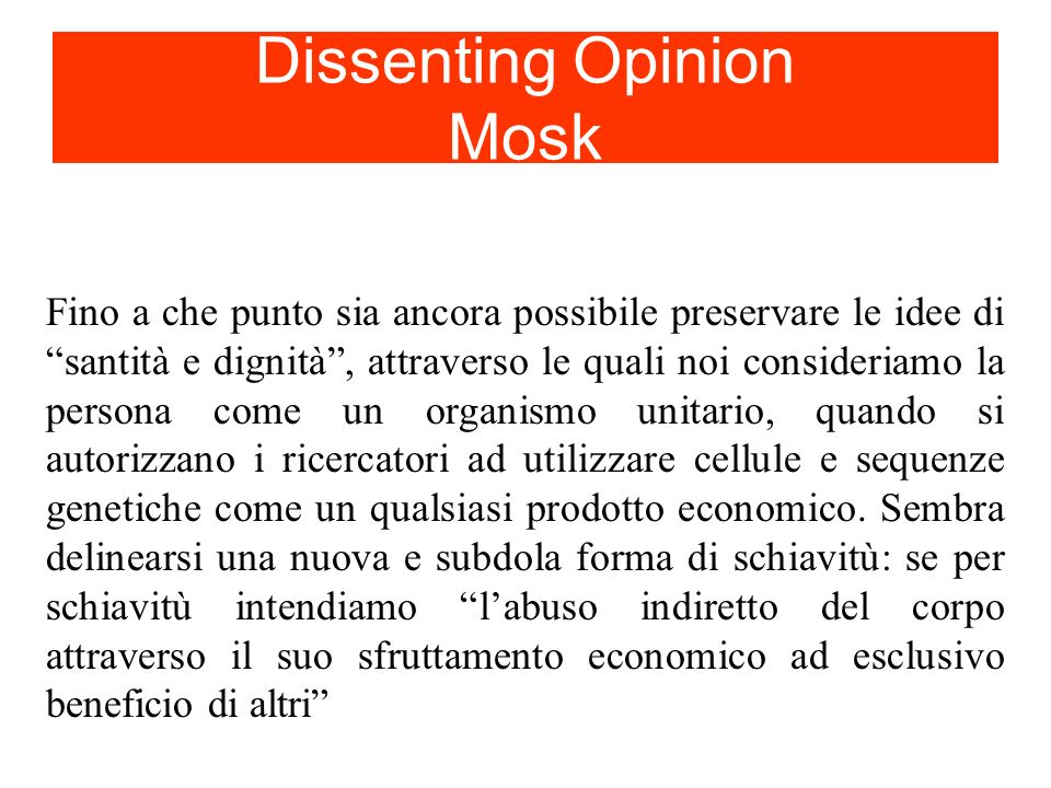Dissenting Opinion Mosk