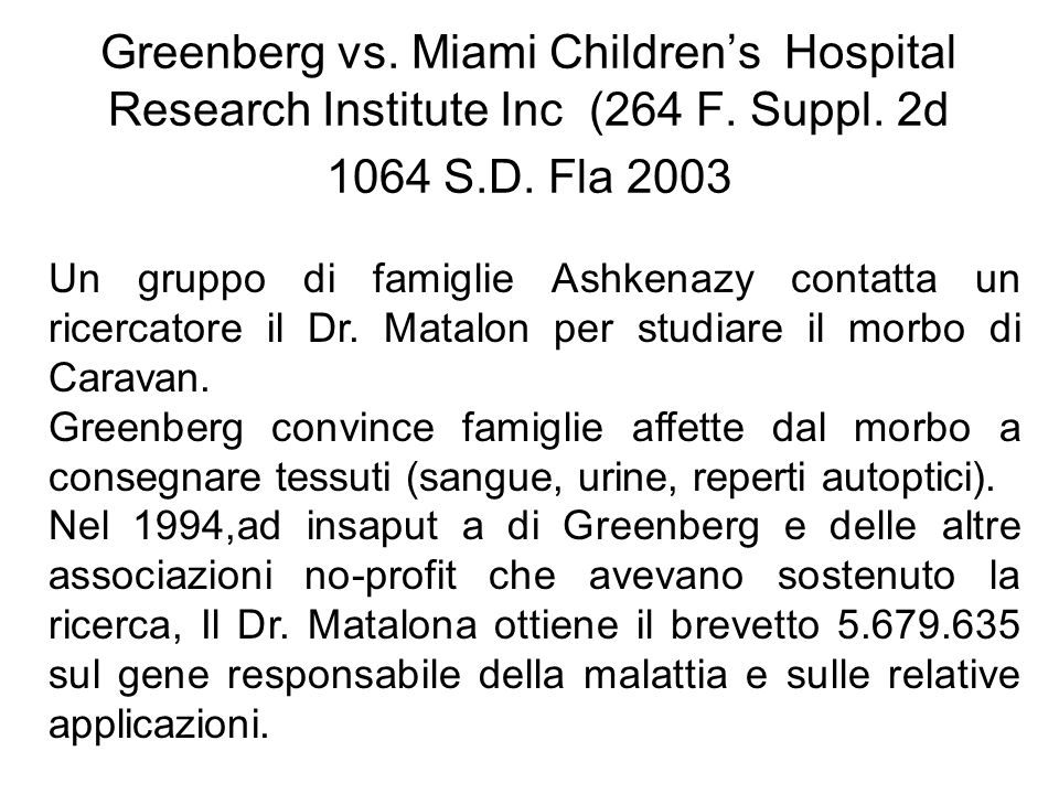 Greenberg vs. Miami Children's Hospital Research Institute Inc (264 F
