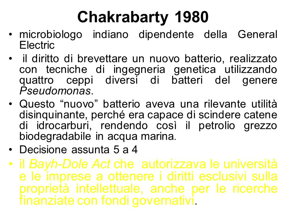 Chakrabarty 1980 microbiologo indiano dipendente della General Electric.