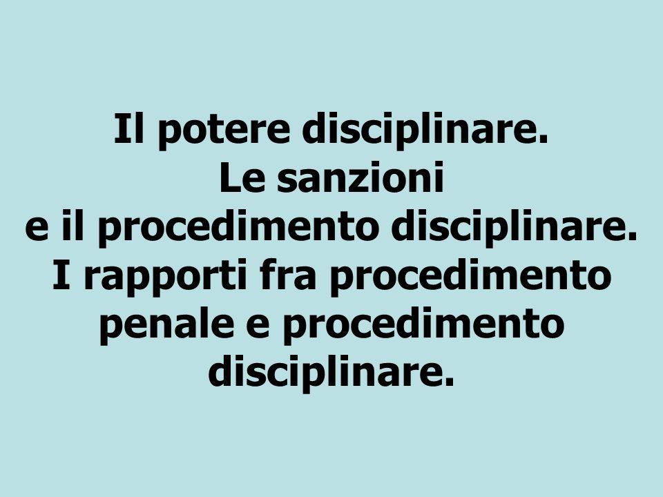 Il potere disciplinare. Le sanzioni e il procedimento disciplinare