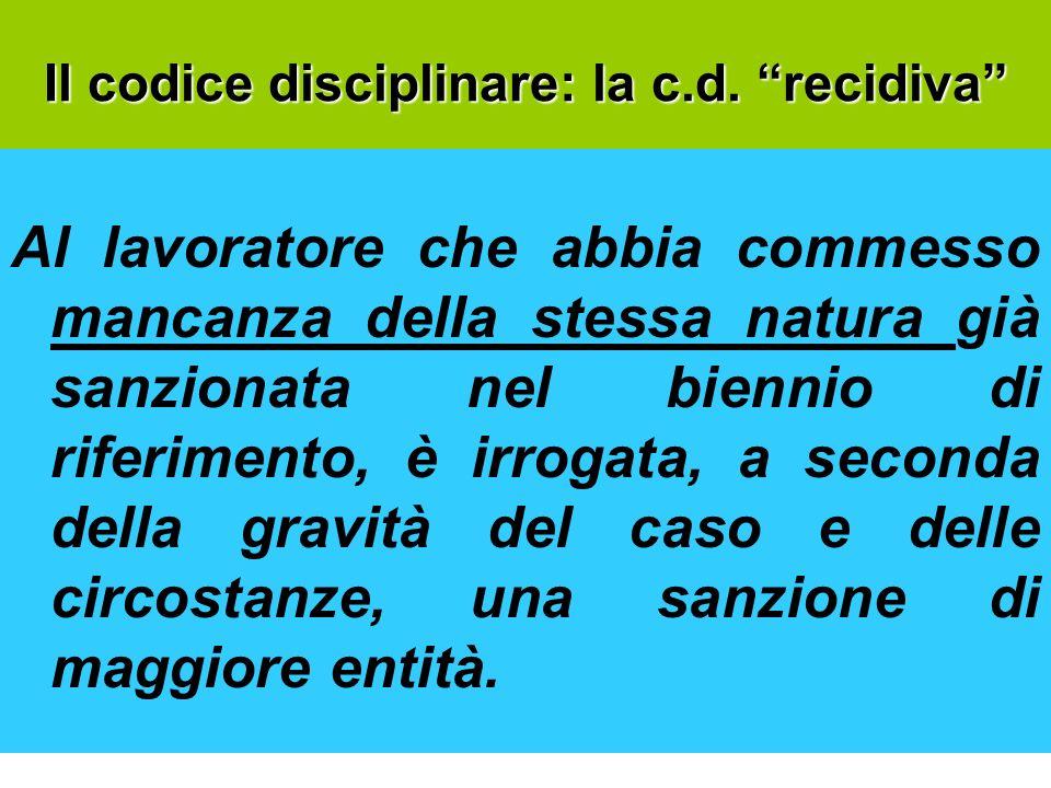 Il codice disciplinare: la c.d. recidiva