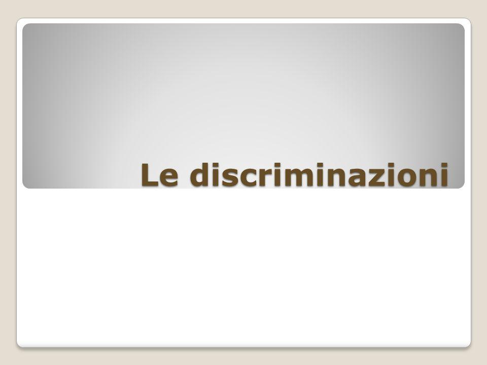 Le discriminazioni