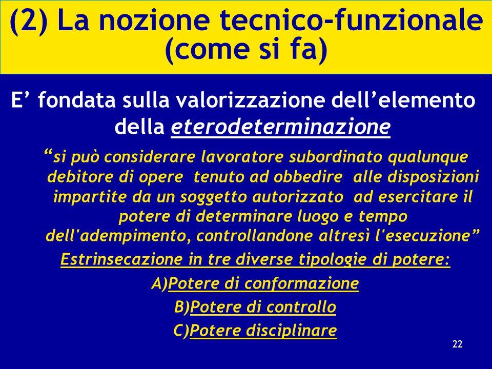 (2) La nozione tecnico-funzionale (come si fa)