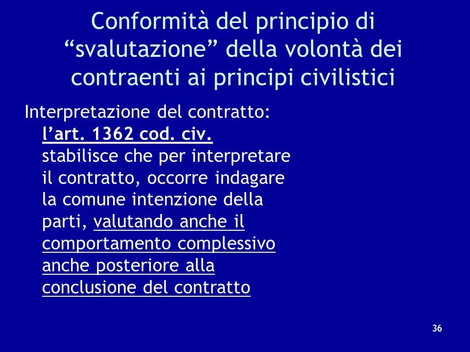 Conformità del principio di svalutazione della volontà dei contraenti ai principi civilistici