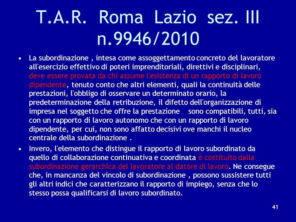 T.A.R. Roma Lazio sez. III n.9946/2010