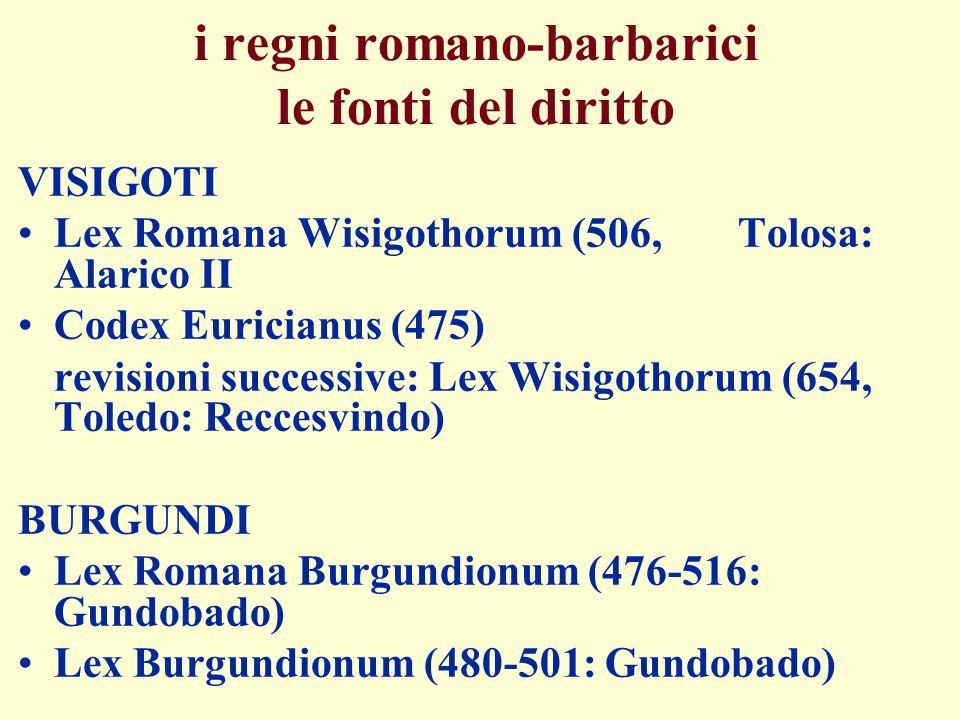 i regni romano-barbarici le fonti del diritto