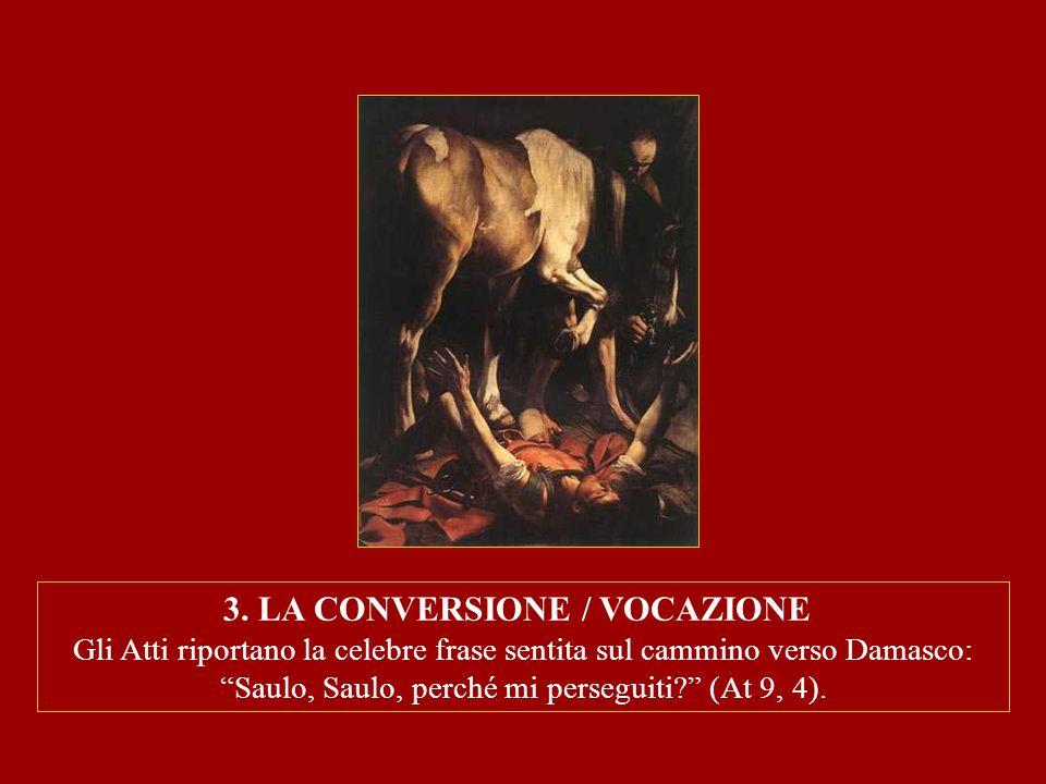 3. LA CONVERSIONE / VOCAZIONE