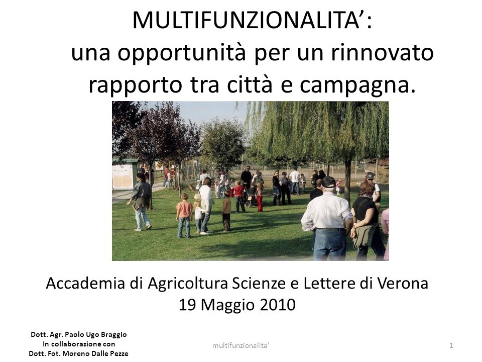 Dott. Agr. Paolo Ugo Braggio Dott. Fot. Moreno Dalle Pezze