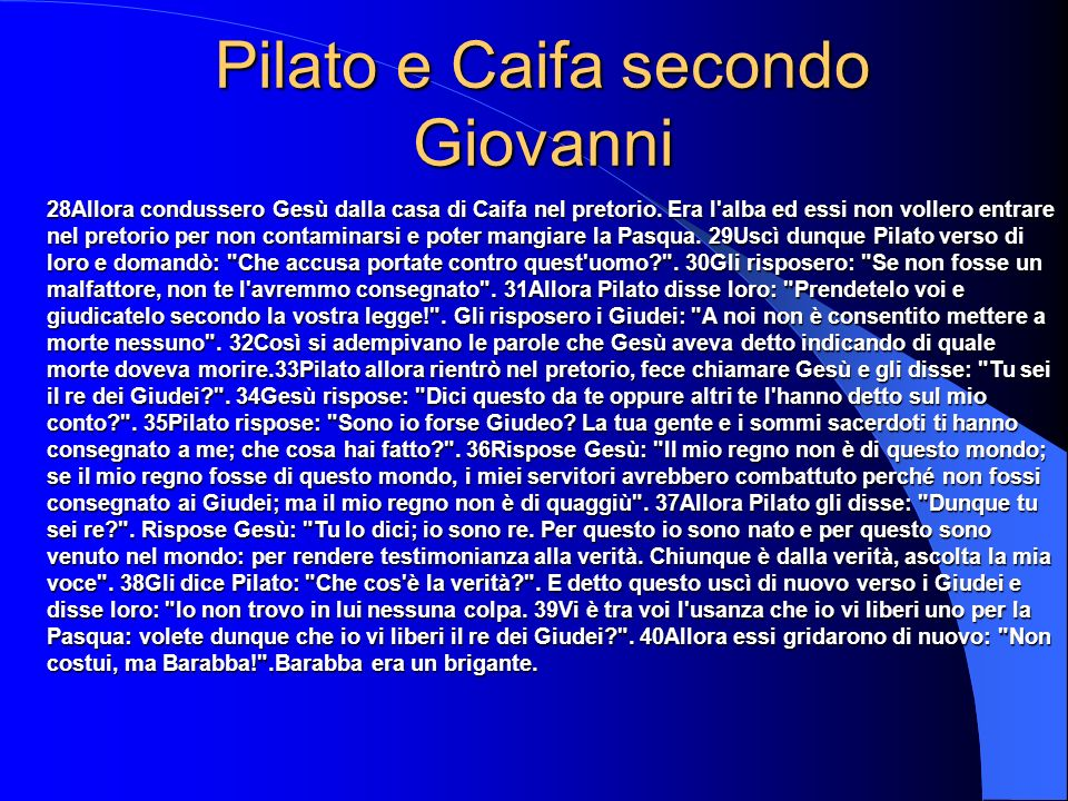 Pilato e Caifa secondo Giovanni