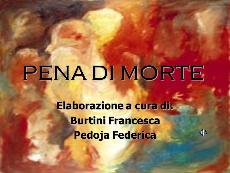 Elaborazione a cura di: Burtini Francesca Pedoja Federica