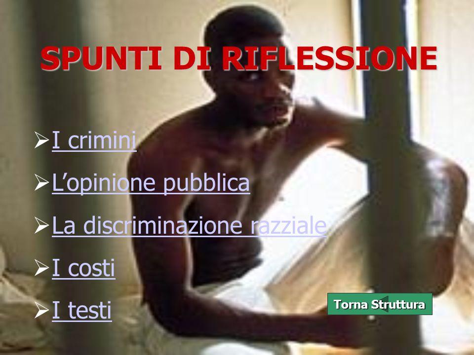 SPUNTI DI RIFLESSIONE I crimini L'opinione pubblica