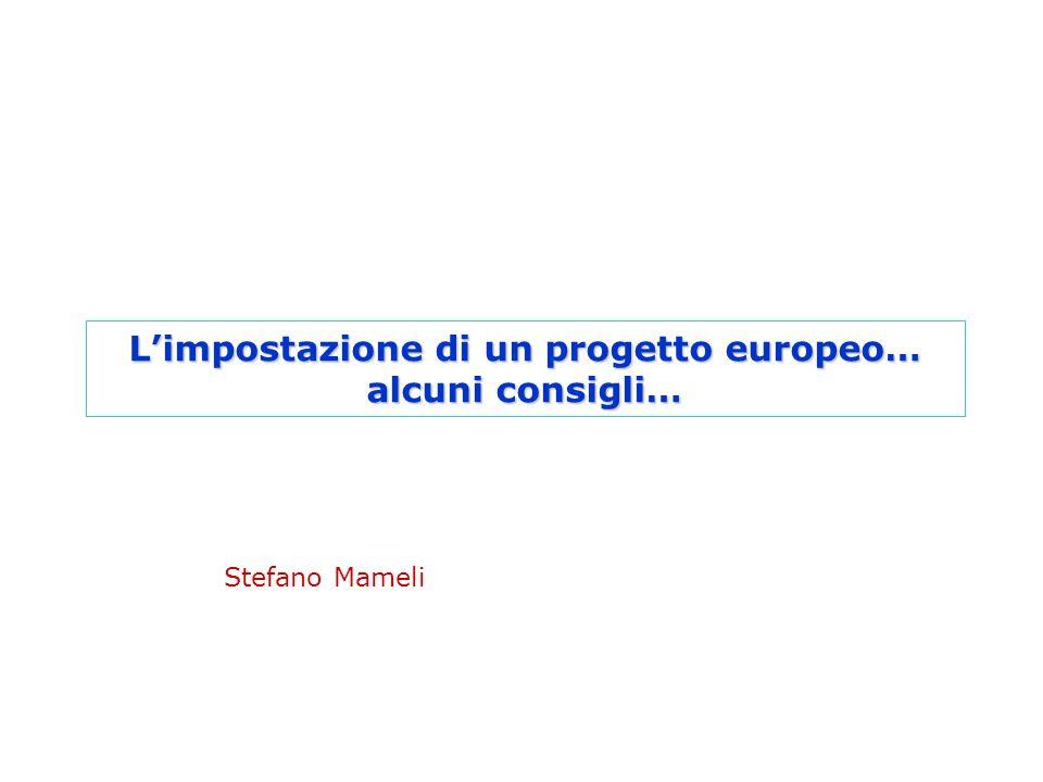 L'impostazione di un progetto europeo…
