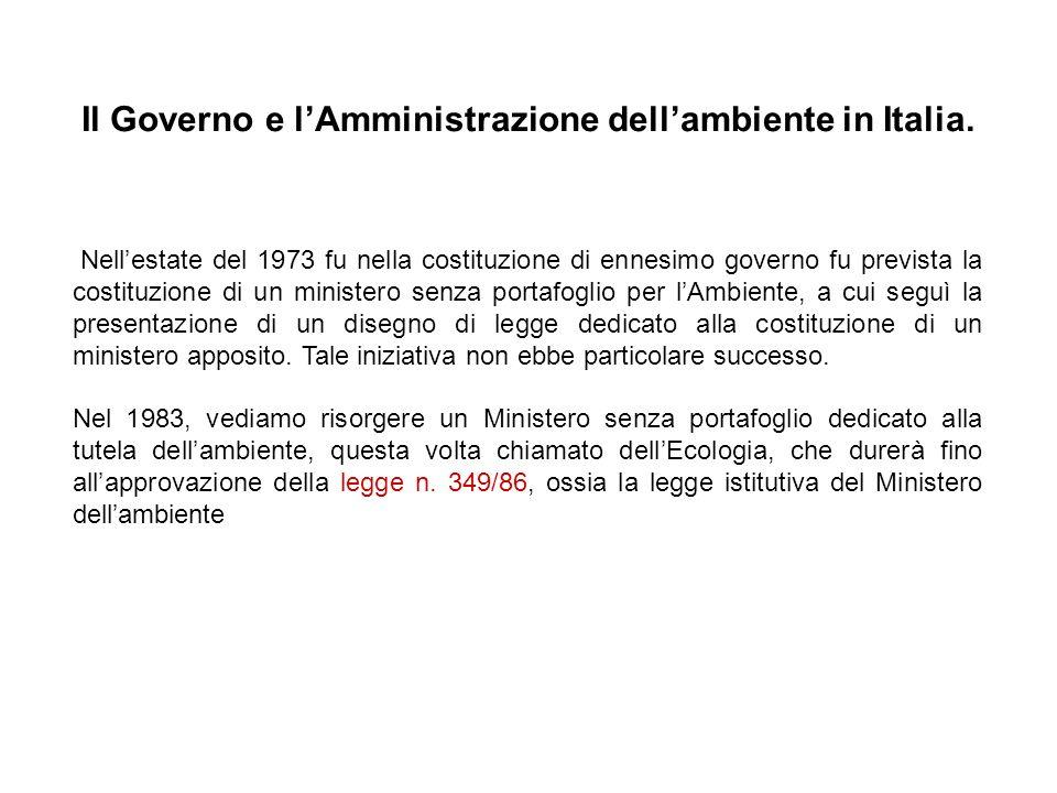 Il Governo e l'Amministrazione dell'ambiente in Italia.