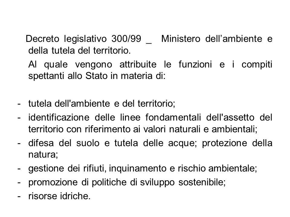 Decreto legislativo 300/99 _ Ministero dell'ambiente e della tutela del territorio.