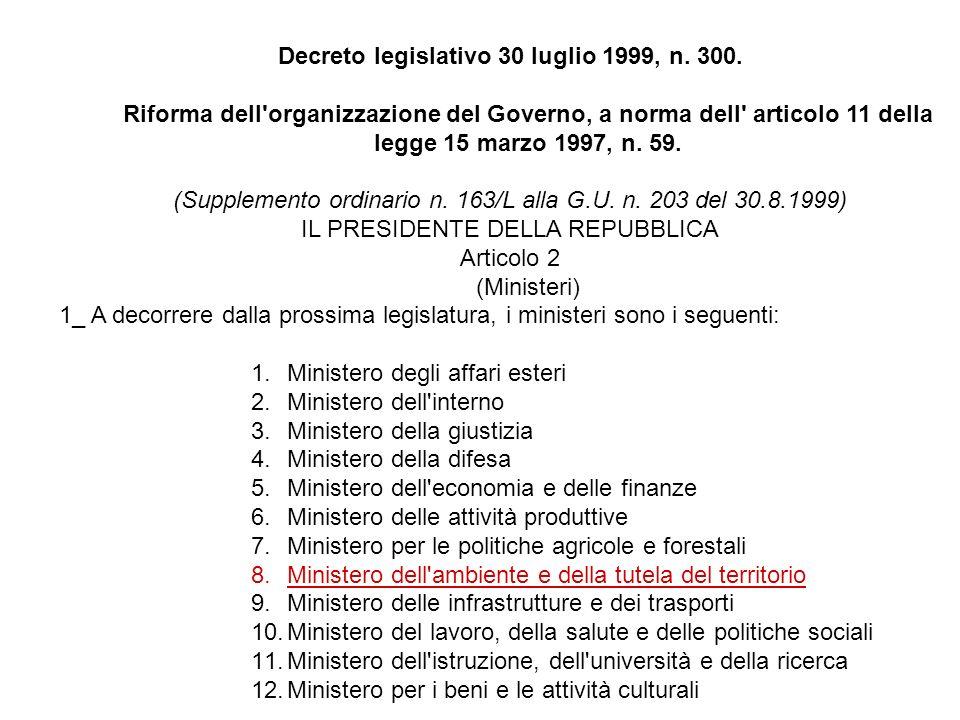 Decreto legislativo 30 luglio 1999, n. 300.