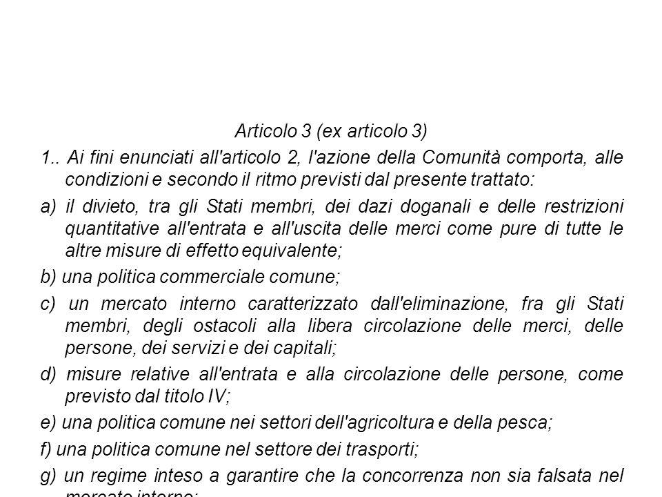 Articolo 3 (ex articolo 3)