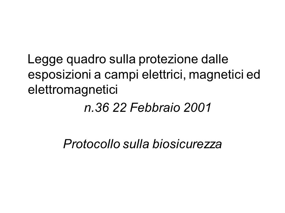 Protocollo sulla biosicurezza