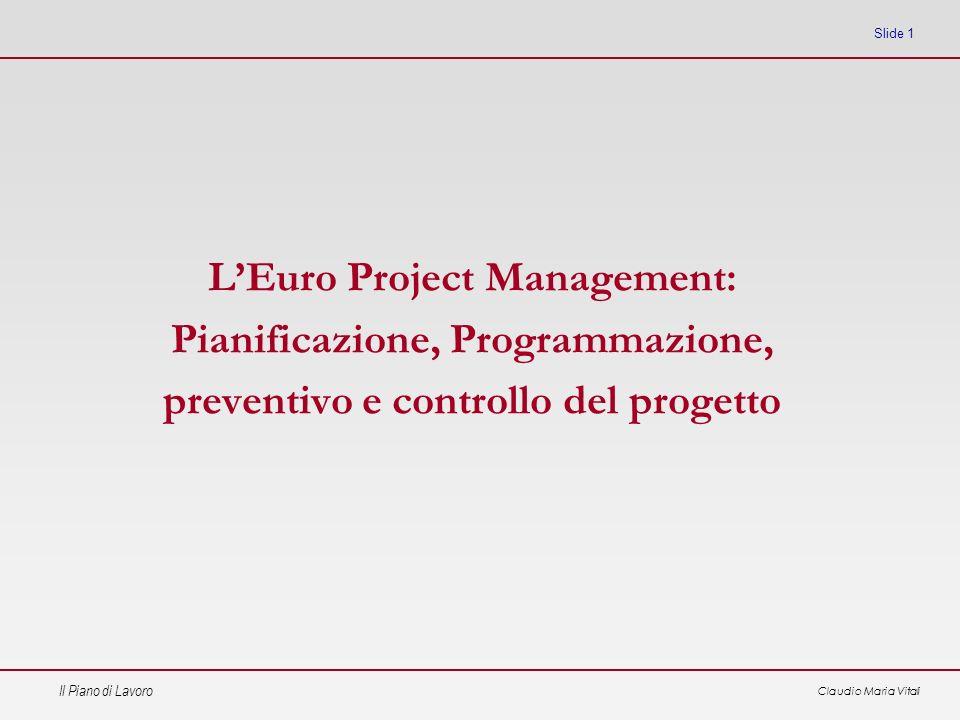 L'Euro Project Management: Pianificazione, Programmazione,