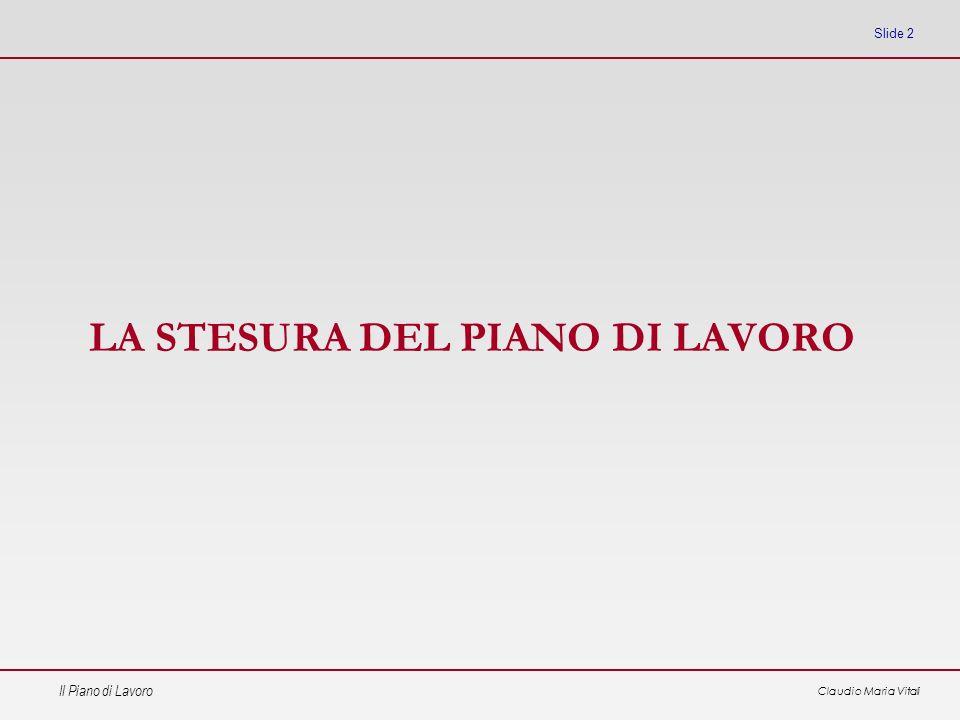 LA STESURA DEL PIANO DI LAVORO