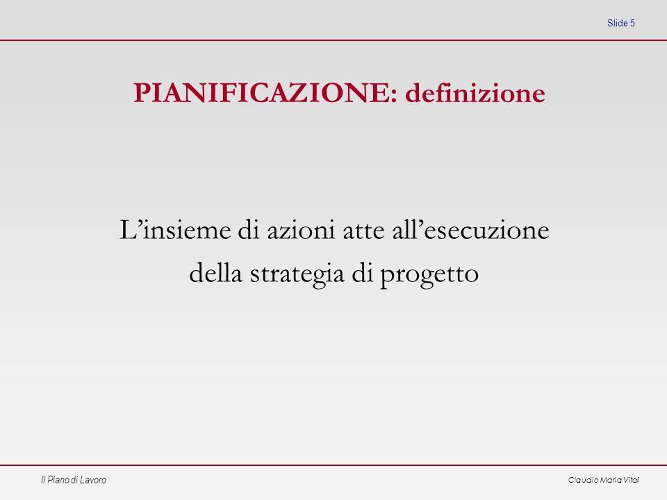 PIANIFICAZIONE: definizione