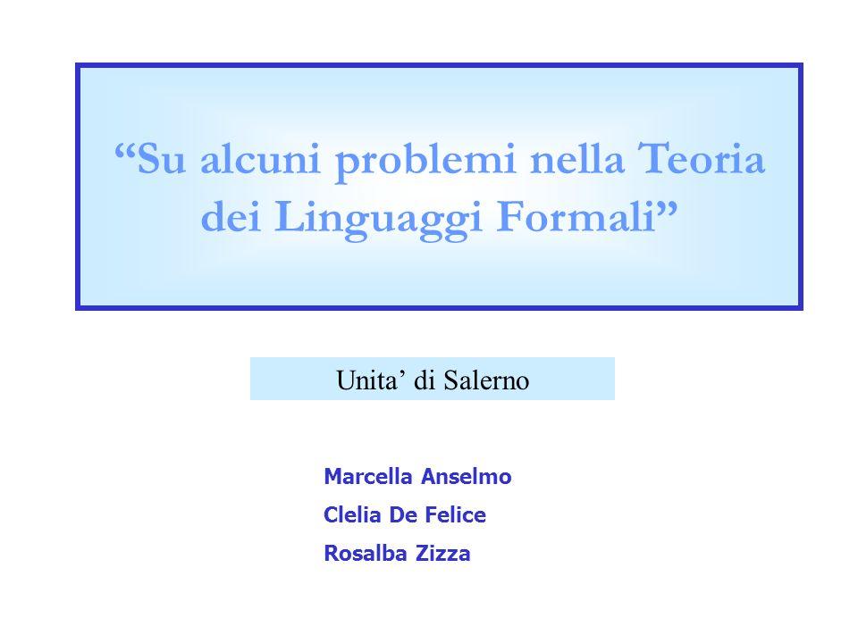 Su alcuni problemi nella Teoria dei Linguaggi Formali