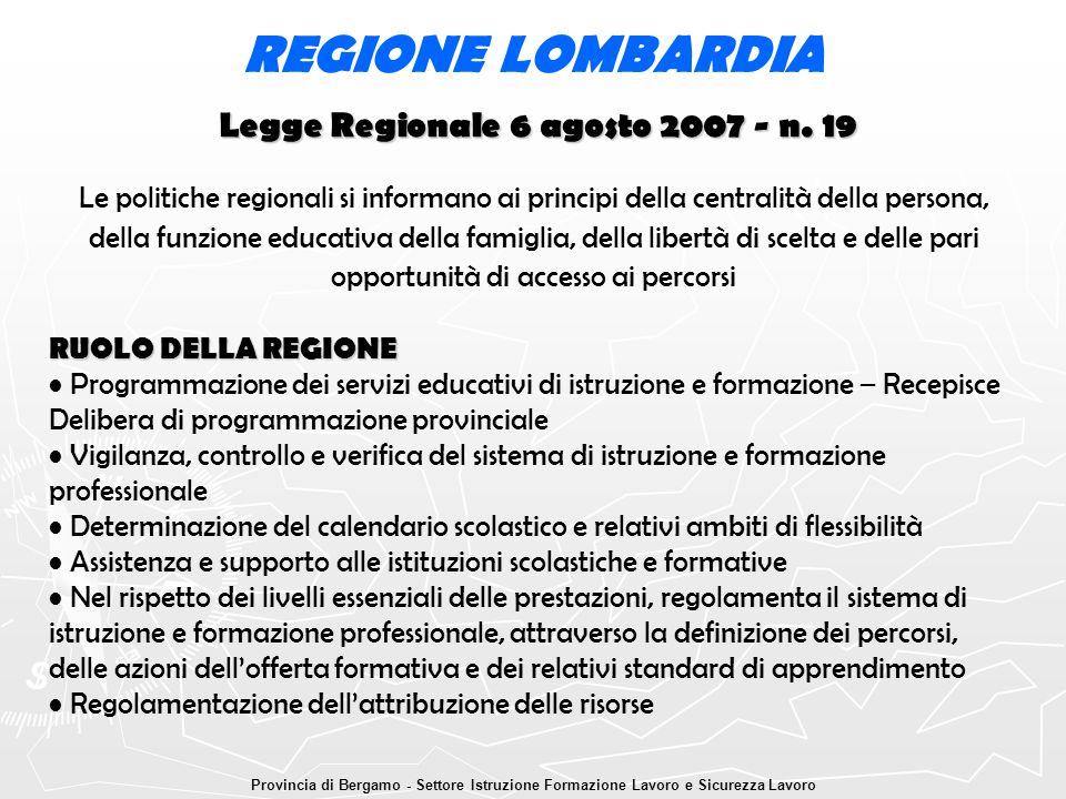 Legge Regionale 6 agosto 2007 - n. 19