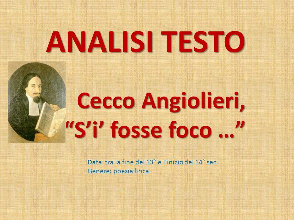 ANALISI TESTO Cecco Angiolieri, S'i' fosse foco …