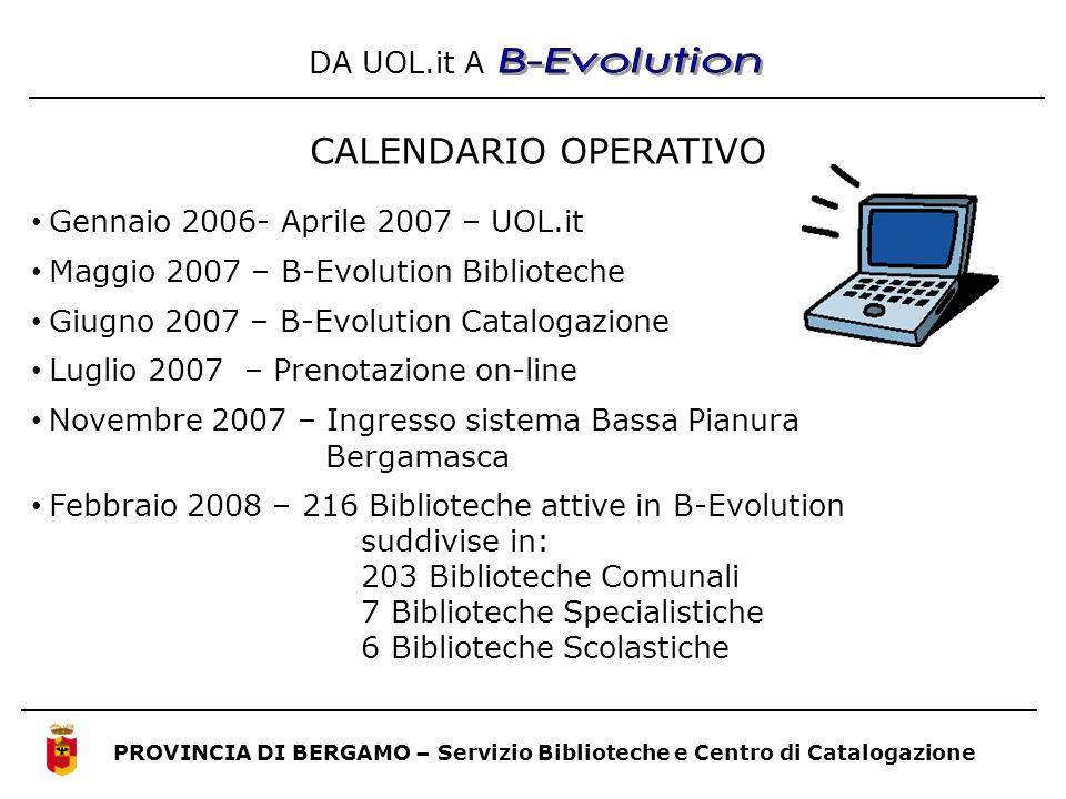 B-Evolution CALENDARIO OPERATIVO DA UOL.it A