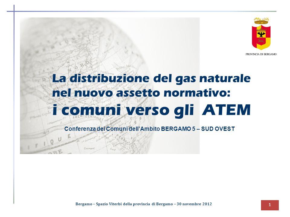 La distribuzione del gas naturale nel nuovo assetto normativo: